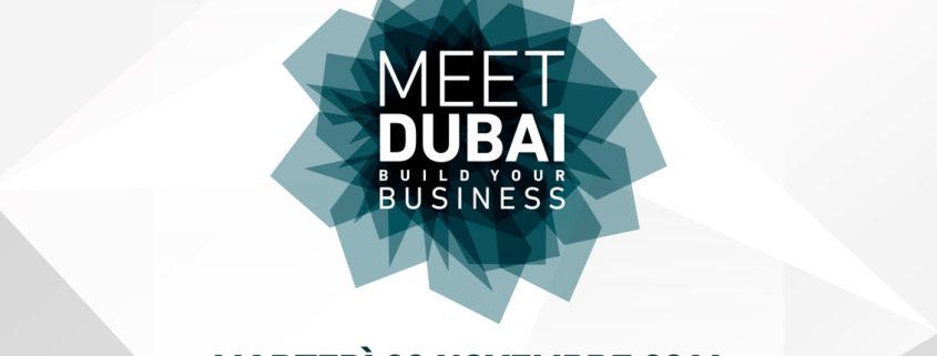 MEET DUBAI | BUILD YOUR BUSINESS | BERGAMO | 22 NOVEMBRE 2016